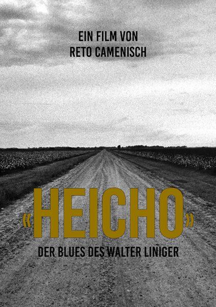 HEICHO – DER BLUES DES WALTER LINIGER